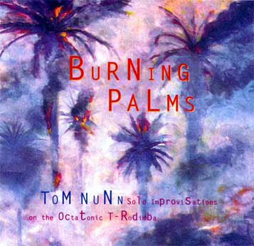 Tom Nunn, Burning Palms