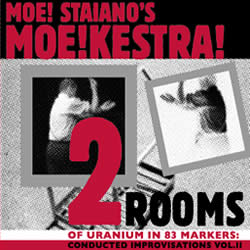 Moe!Kestra, Two Rooms of Uranium inside 83 Markers