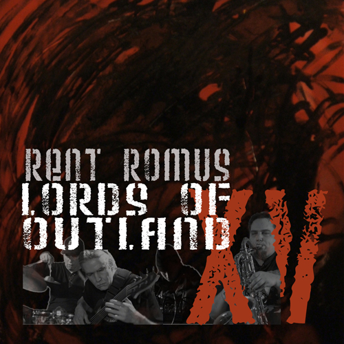 Rent Romus' Lords of Outland - XV (The First Fifteen Years 1994-2009)