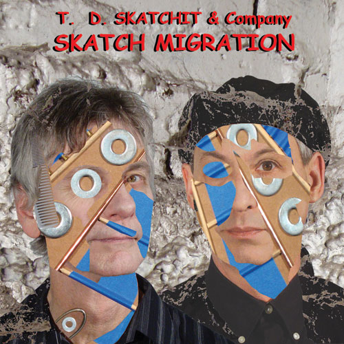 Tom Nunn and David Michalak, T.D. Skatchit & Company, Skatch Migration