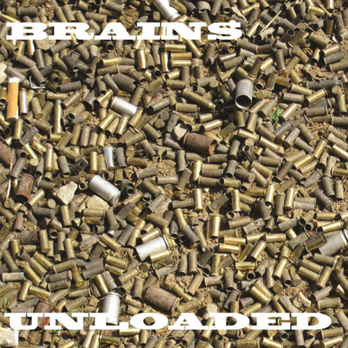 Brains - Unloaded