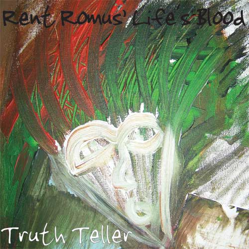 Rent Romus' Life's Blood - Truth Teller