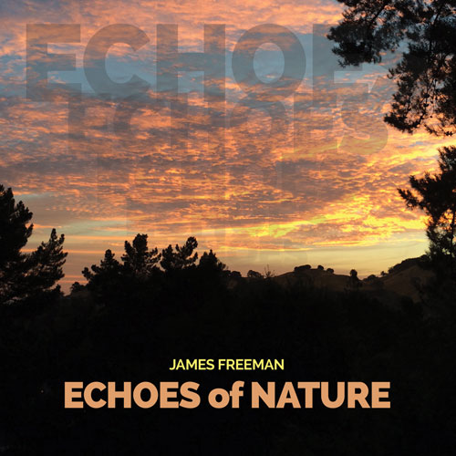 James Freeman - Echoes of Nature