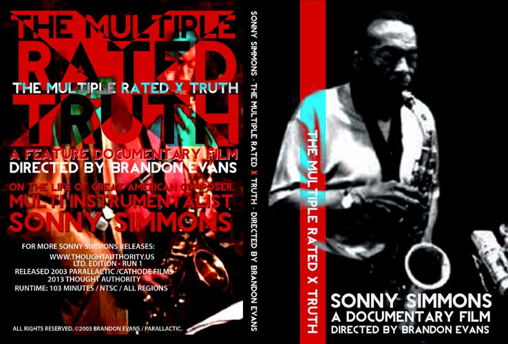 The Multiple Rated-X Truth - Sonny Simmons documentary film by Brandon Evans