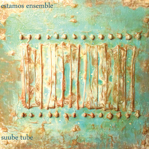 Estamos Ensemble - suube tube