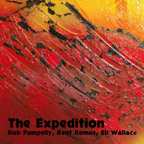 Rob Pumpelly, Rent Romus, Eli Wallace - The Expedition