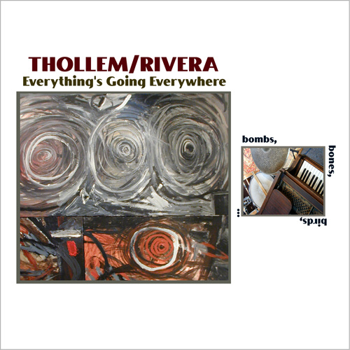 Thollem Mcdonas/Rick Rivera, Everything's Going Everywhere